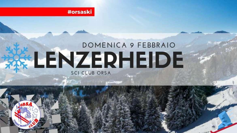3° uscita – Domenica 9 Febbraio: Lenzerheide!