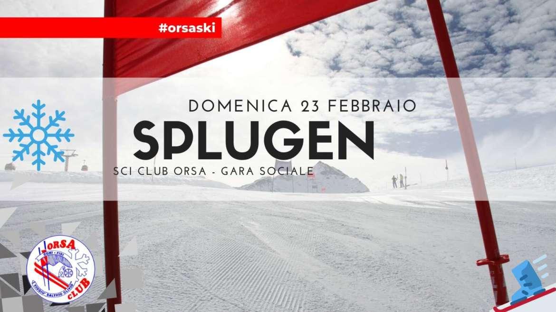 5° uscita: Splugen + Gara Sociale   Domenica 23 Febbraio
